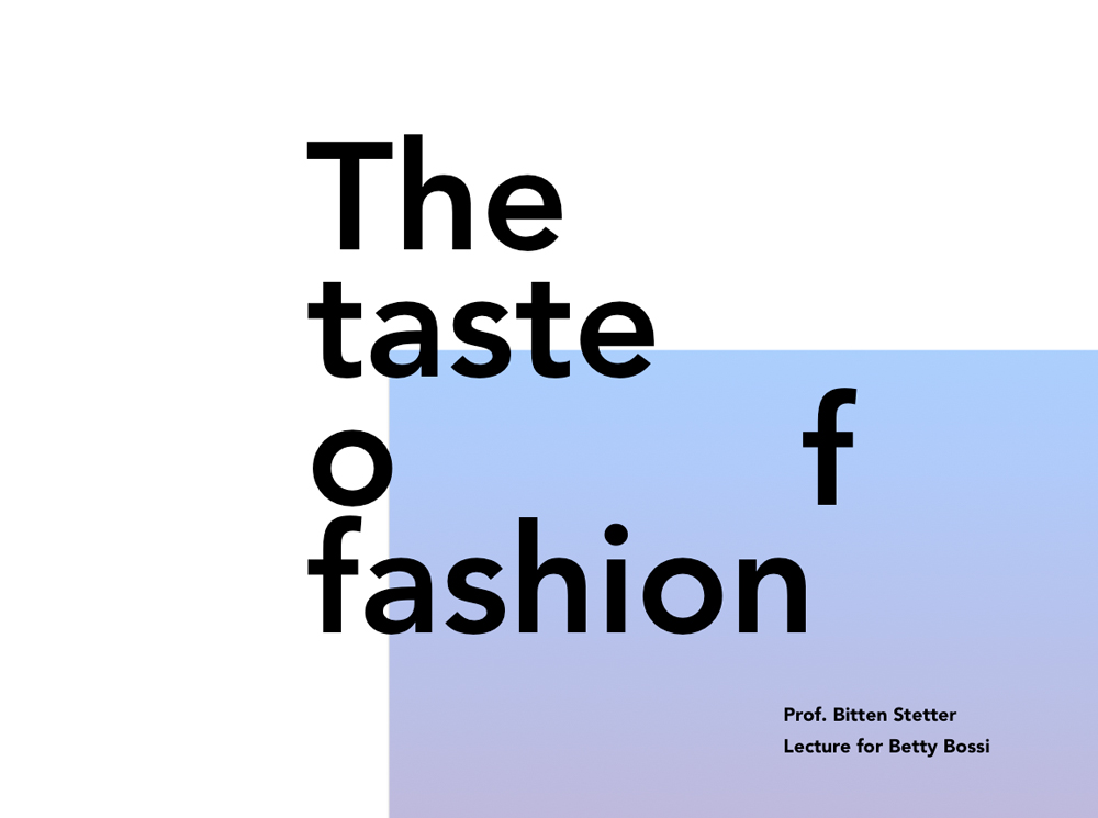 the taste of fashion